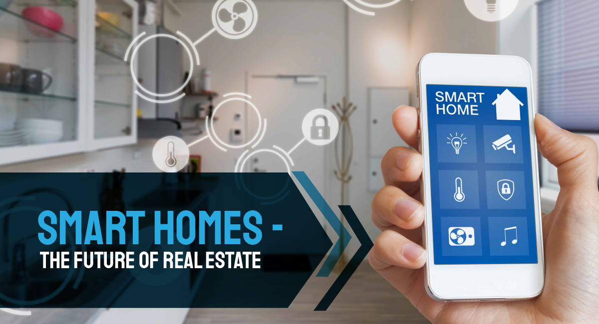 How Smart Home Technology Is Creating an Impact on Real Estate ...
