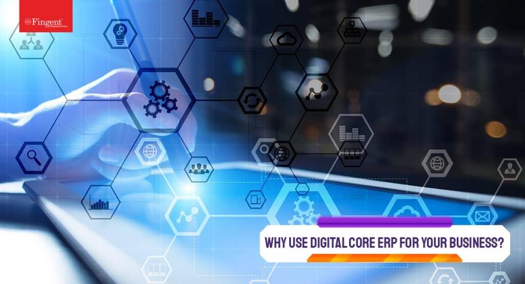 Digital core ERP