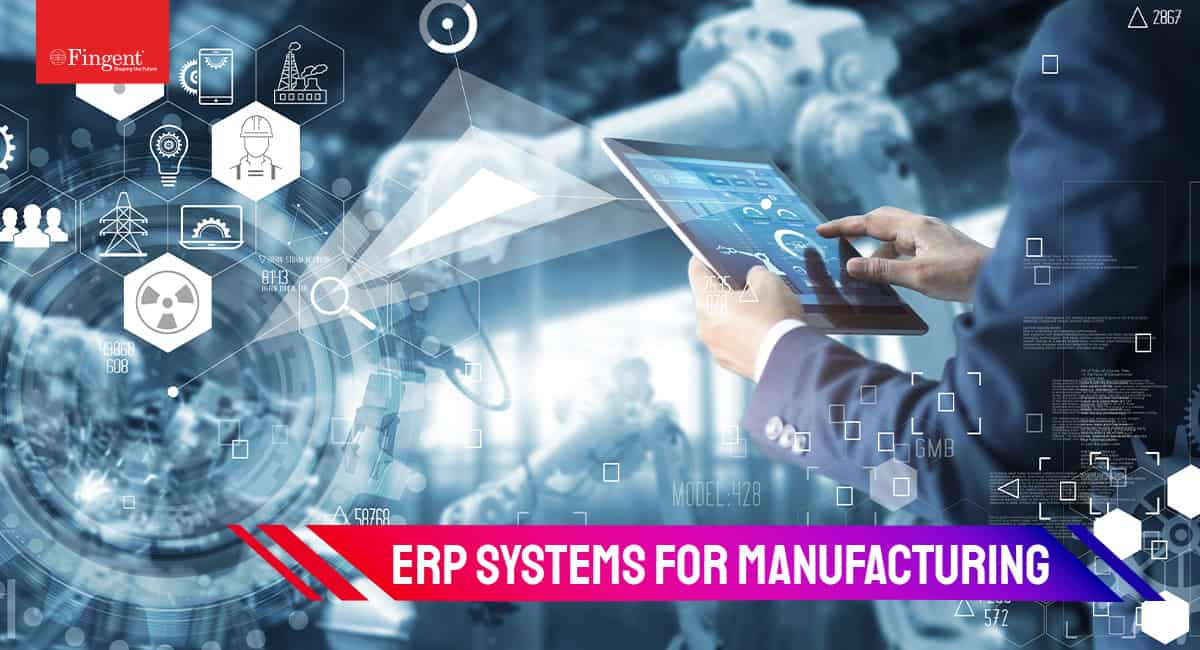 ERP Systems for Manufacturing